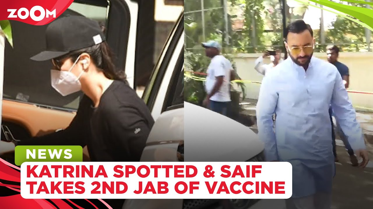 Katrina Kaif's FIRST appearance after testing negative | Saif takes second dose of COVID-19 vaccine
