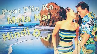 Pyar Dilo Ka Mela Hai Hindi J B L Mix Dj Song 2017 Latest OLD Hindi Dj Song