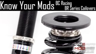 Know Your Mods Ep14 : BC Racing - BR Coilovers