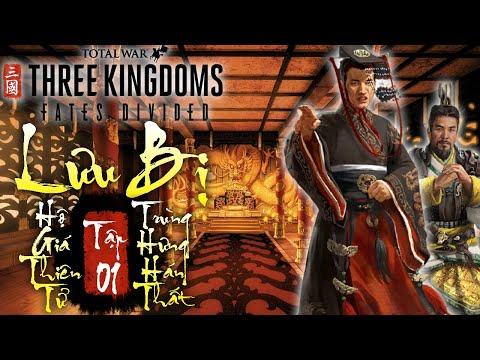 Lưu Bị hộ giá Thiên Tử trùng hưng Hán Thất | DLC Fates Divided | Total war: Three Kingdoms | Tập 01