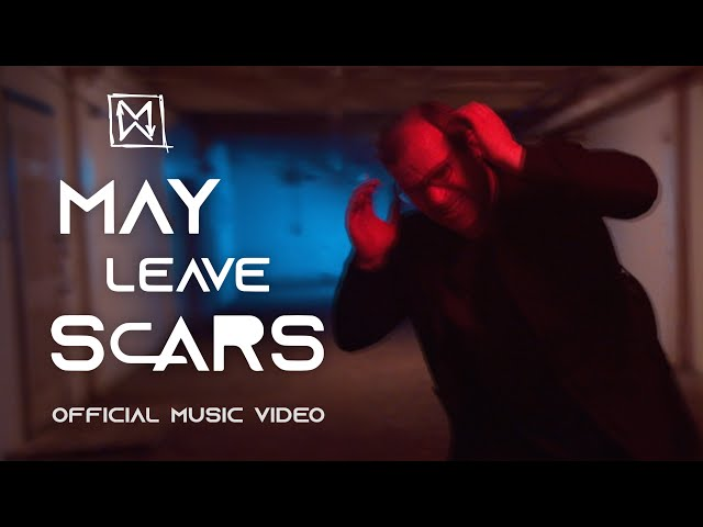 Major Moment - May Leave Scars (Official Music Video)
