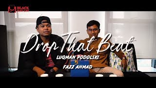 Drop That Beat | Luqman Podolski