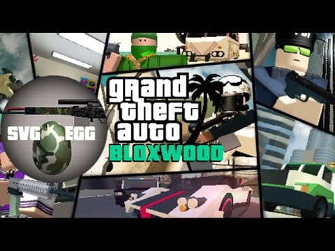 Roblox Grand Theft Auto Bloxwood How To Get Svg Egg Gta Ba Youtube