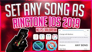 How To Set Any Song As Ringtone On IPhone For Free 2019 Without Computer Or JailBreak IOS 13 12