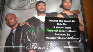 "Three Piece (3pc.) ""Ooh Ahh (Shorty)"" (Remix)"
