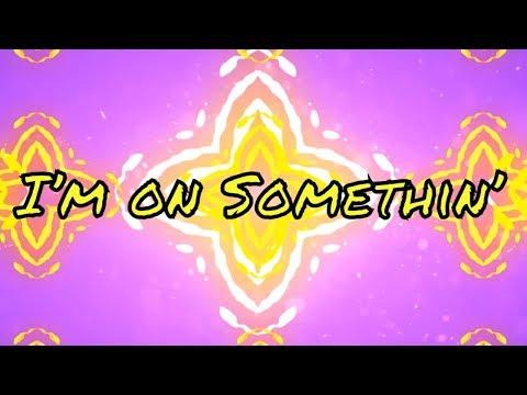 BRKLYN ‒ I'm on Somethin' (ft. Jocelyn Alice) [Official Lyric Video]