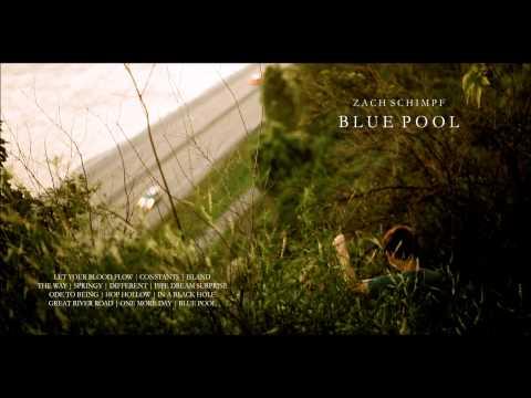 Zach Schimpf - Let Your Blood Flow