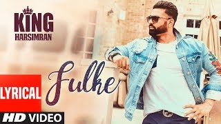Fulke (Full Lyrical Song) Harsimran | Prnce Saggu | PS Chauhan | Latest Punjabi Songs