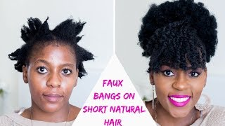 How To Faux Bangs And Afro Puff On Short Natural Hair Twa Tutorials