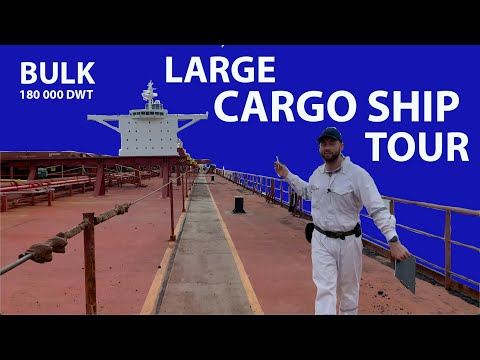 Large cargo ship tour | Bulk Carrier 180 000 DWT