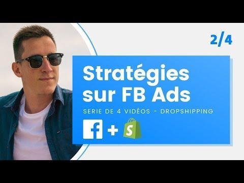 Ma stratégie de publicité Facebook pour le Dropshipping en 2019 [2/4]