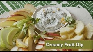 Apps in a Snap Creamy Fruit Dip Thumbnail
