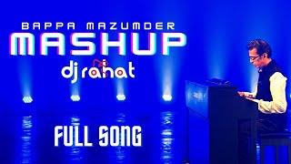 Bappa Mazumder - Bappa Mazumder Mashup by DJ Rahat