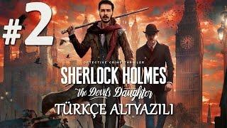 OLAY ÇÖZÜLÜYOR   Sherlock Holmes The Devil's Daughter Türkçe Altyazılı Bölüm 2