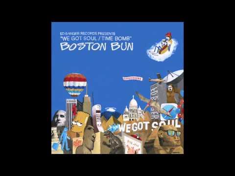 Boston Bun - We Got Soul (feat. Bear Who?)