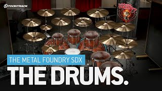 The Metal Foundry SDX – The drums