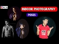 Indoor Photography : How to pose ??? || Poses & Tips || Men Portrait Photography ||