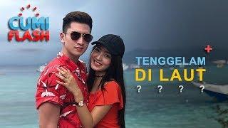 Astaga!!! Verrell dan Wilona Bisa Tenggelam di Laut Tuh! - CumiFlash 24 April 2018