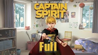 The Awesome Adventures of Captain Spirit - No Commentary [Full]