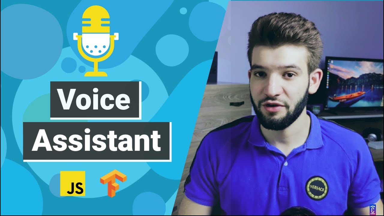 Build a Voice Assistant using Javascript w/Tensorflow For Beginner