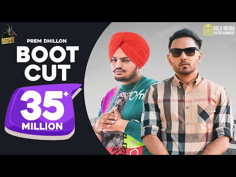 Boot Cut : Prem Dhillon   Sidhu Moose Wala (Full Video)   Tdot Films   SanB Latest Punjabi Song 2019
