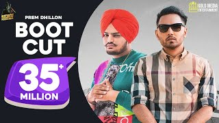 Boot Cut : Prem Dhillon | Sidhu Moose Wala (Full Video) | Tdot Films | SanB Latest Punjabi Song 2019