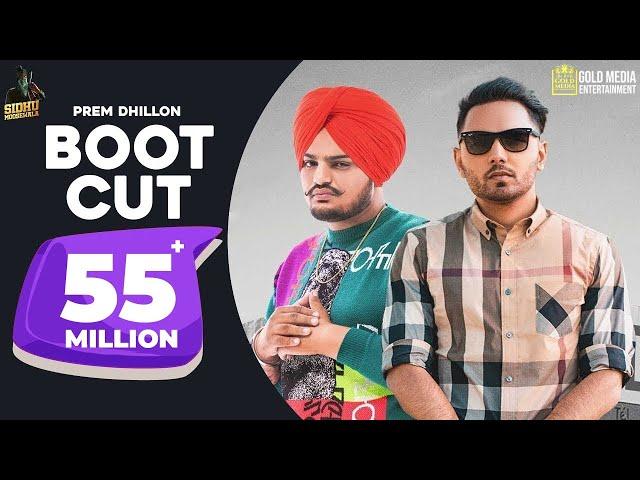 Boot Cut : Prem Dhillon | Sidhu Moose Wala (Full Video) | Tdot Films | Latest Punjabi Songs 2019