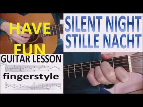 SILENT NIGHT - STILLE NACHT -  fingerstyle GUITAR  LESSON