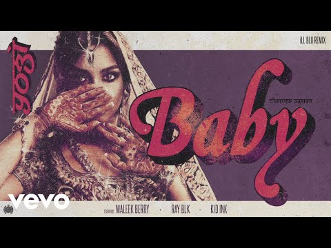 Yogi, Maleek Berry, RAY BLK - Baby (iLL BLU Remix) (Audio) ft. Kid Ink
