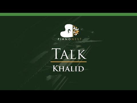 Khalid - Talk - LOWER Key (Piano Karaoke / Sing Along)
