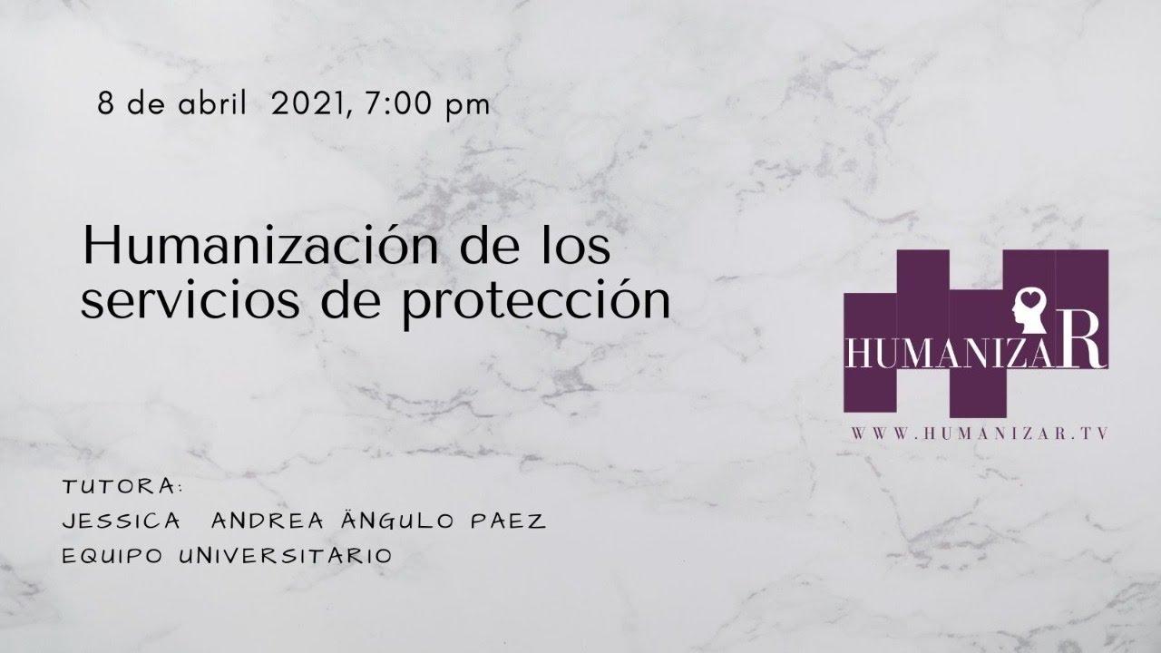 Humanización de los servicios de protección