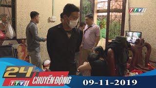 Tây Ninh TV | 24h Chuyển động 09-11-2019 | Tin tức ngày hôm nay