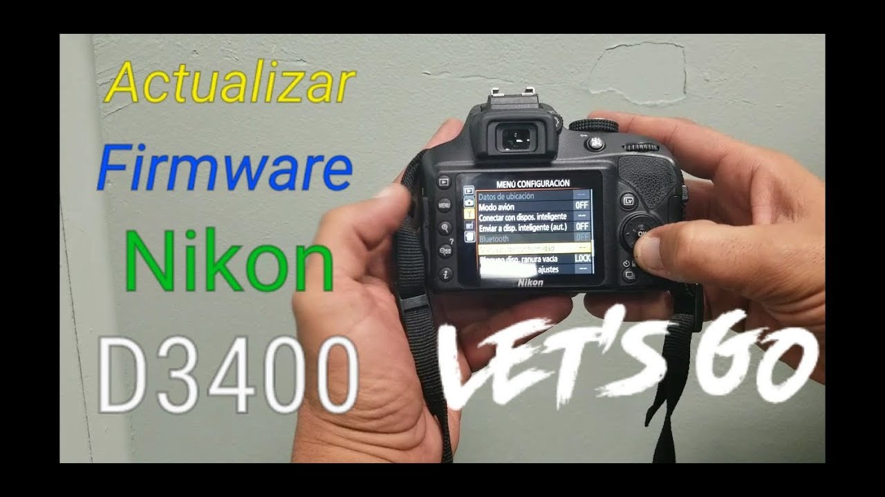 Update New Nikon D3400 Firmware