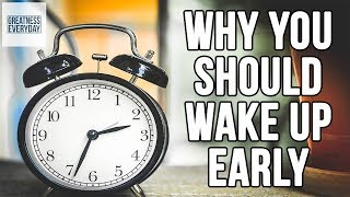 Why You Should Wake Up Early Every Day - Benefits of Waking Up Early in the Morning