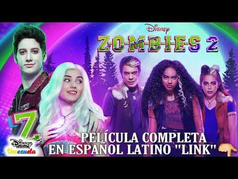 Zombies 2 Pelicula Completa Español Latino Link Youtube