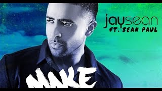 Jay Sean - Make My Love Go Ft. Sean Paul & Maluma  [Official Remix Audio]