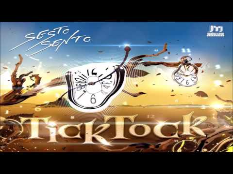 Sesto Sento - Tick Tock ᴴᴰ