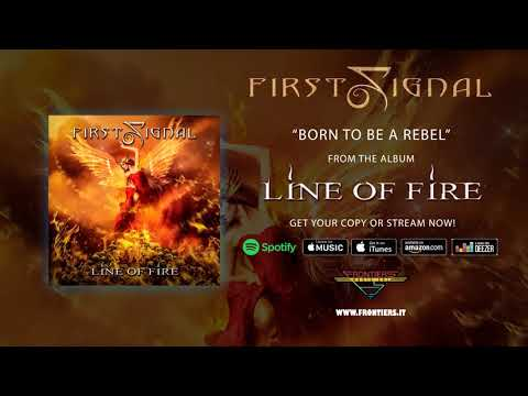 """First Signal - """"Born To Be A Rebel"""" (Official Audio)"""