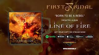 "First Signal feat. Harry Hess - ""Born To Be A Rebel"" (Official Audio) MP3"
