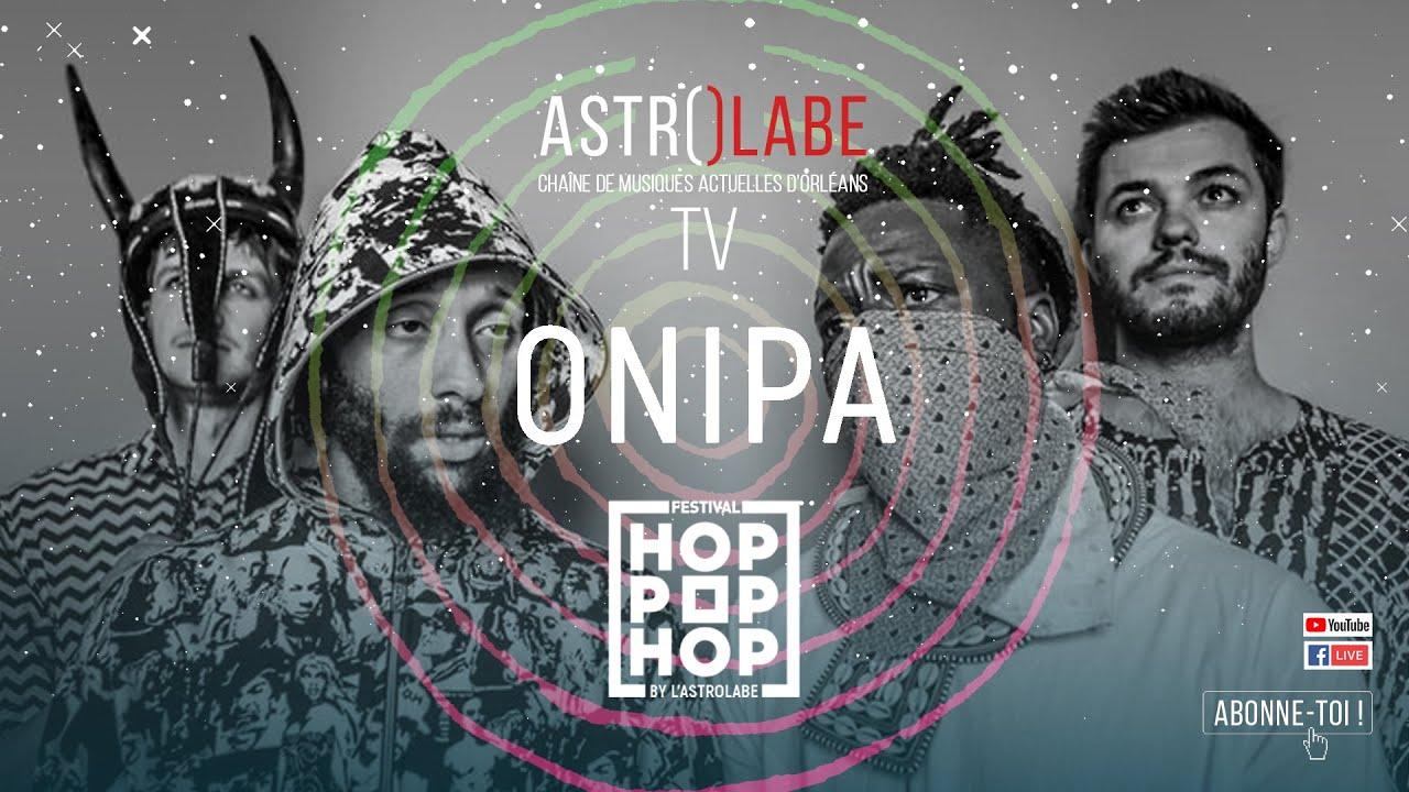 Download ONIPA / Live au Festival Hop Pop Hop / Orléans 2020