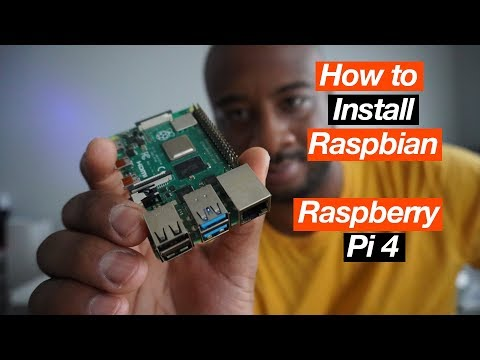 How To Install Raspbian On The Raspberry Pi 4 Model B