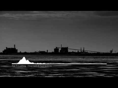 Warehouse Rave 2017 | Deep Dark & Hard Techno Mix | Fear N Loathing