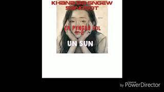 UN SUN |Kane ka long | UN SUN MUSIC GROUP