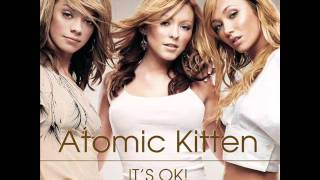Atomic Kitten - It