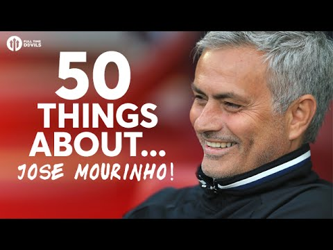 50 Things About... Jose Mourinho!