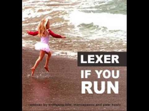 Lexer - If You Run (Official)