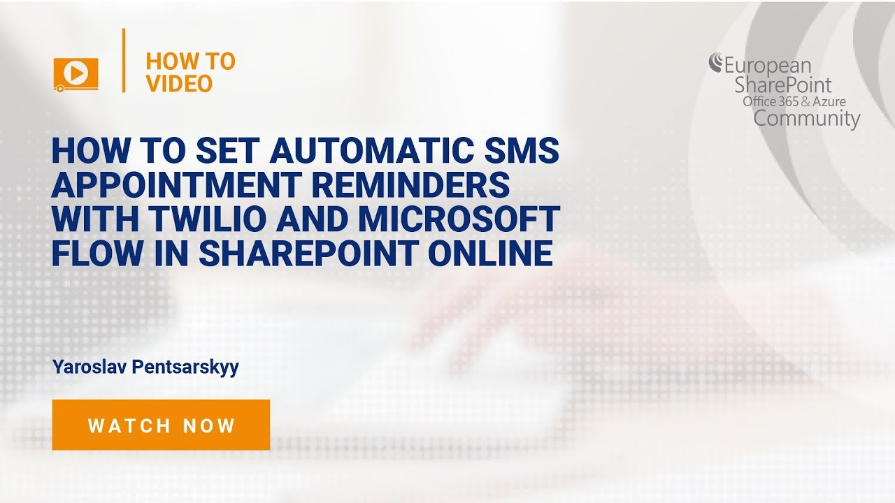 How To Set Automatic SMS Appointment Reminders with Twilio and Microsoft  Flow in SharePoint Online