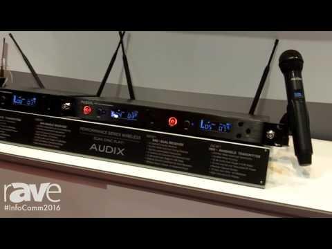 InfoComm 2016: Audix Microphones Unveils Performance Series Wireless