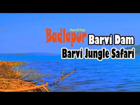 Badlapur | Barvi Dam & Jungle Safari