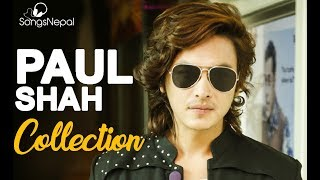 Paul Shah Collection 2017 | Hit Nepali Music Videos - Best Songs Collection